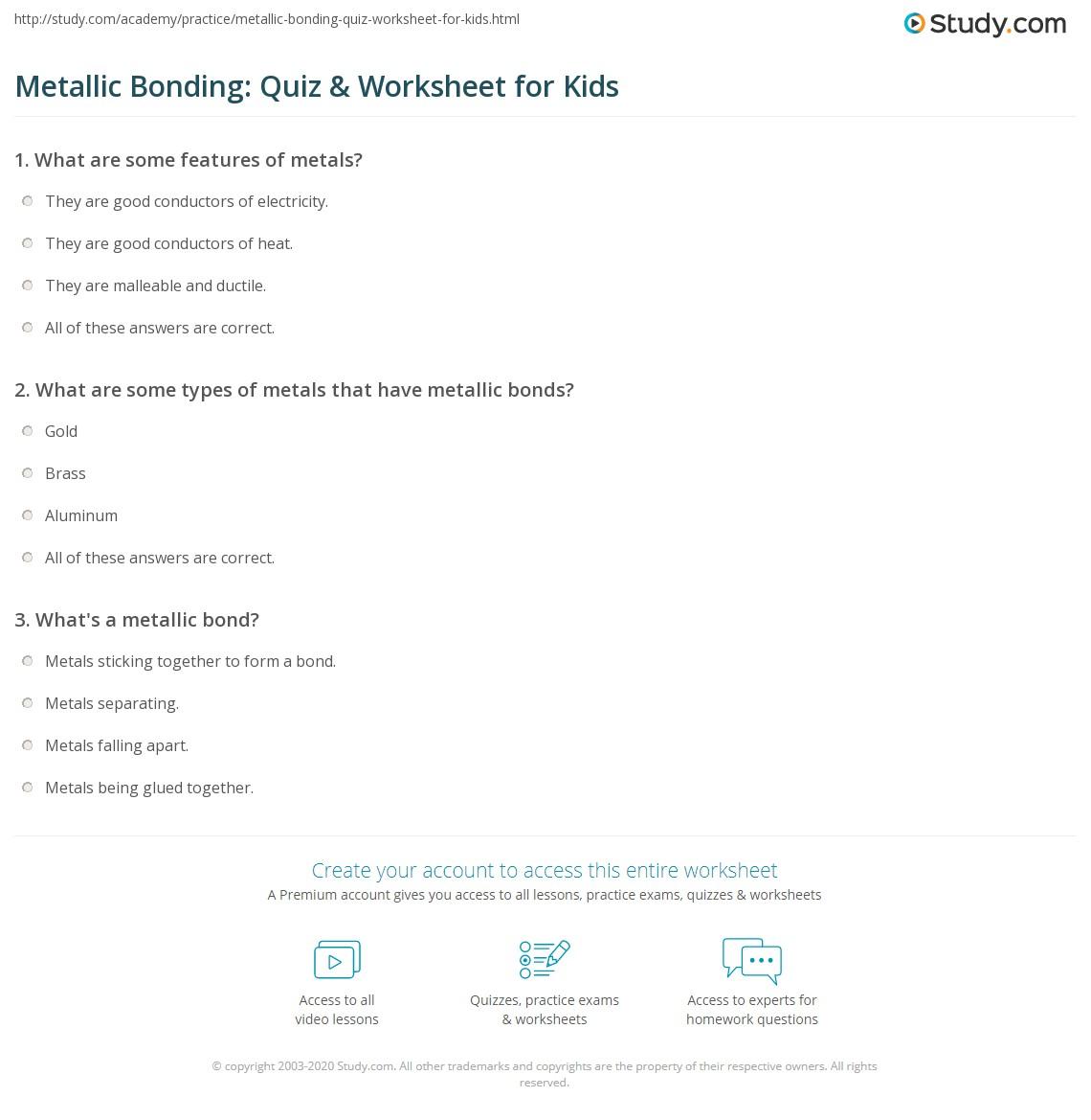 metallic bonding quiz worksheet for kids. Black Bedroom Furniture Sets. Home Design Ideas