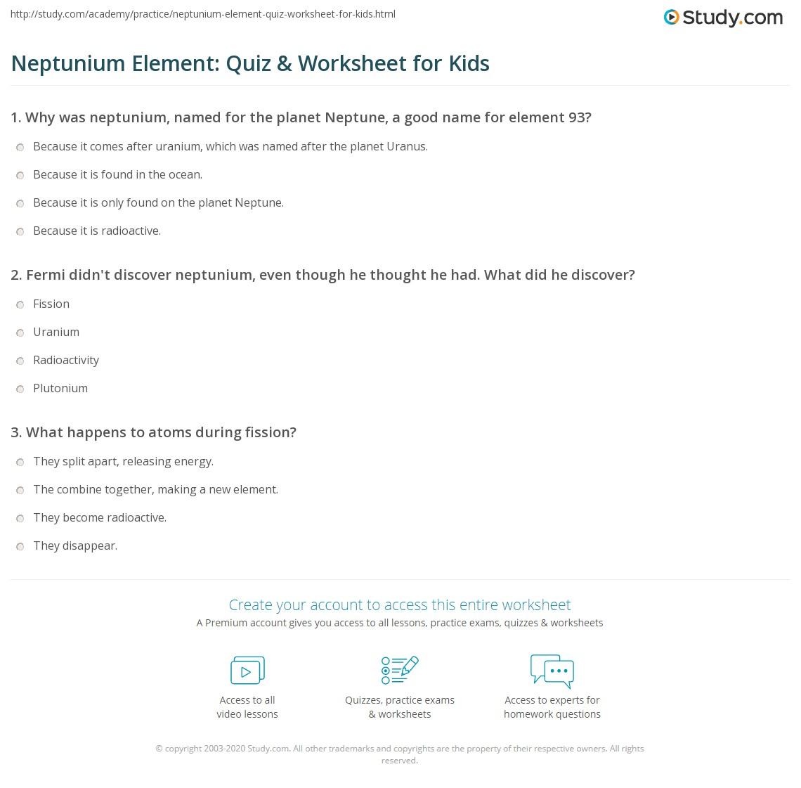 neptunium element quiz worksheet for kids. Black Bedroom Furniture Sets. Home Design Ideas
