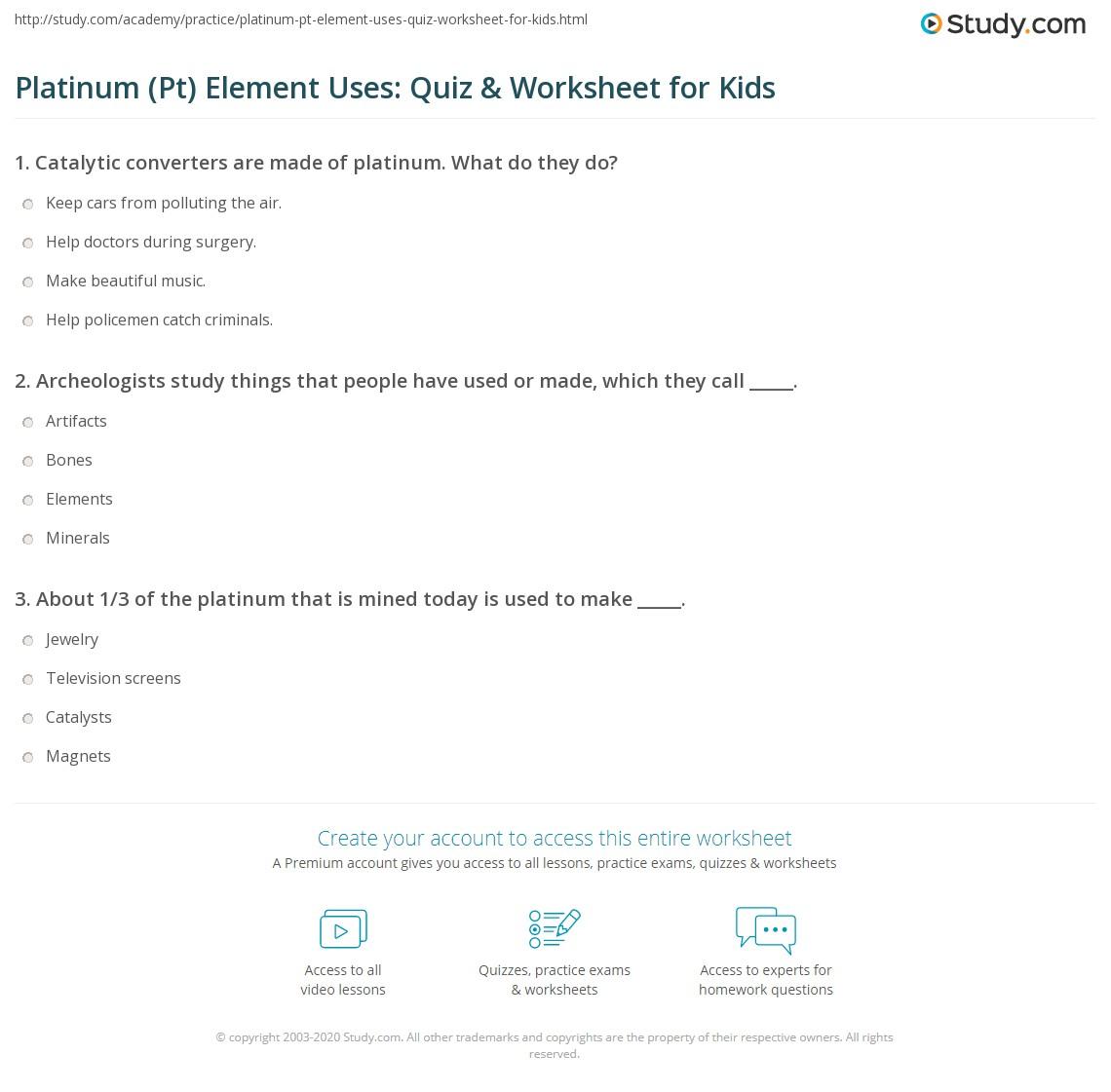 platinum pt element uses quiz worksheet for kids. Black Bedroom Furniture Sets. Home Design Ideas