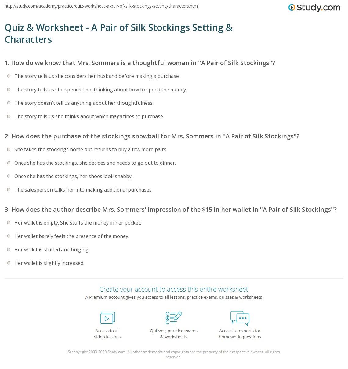 A Pair of Silk Stockings Summary