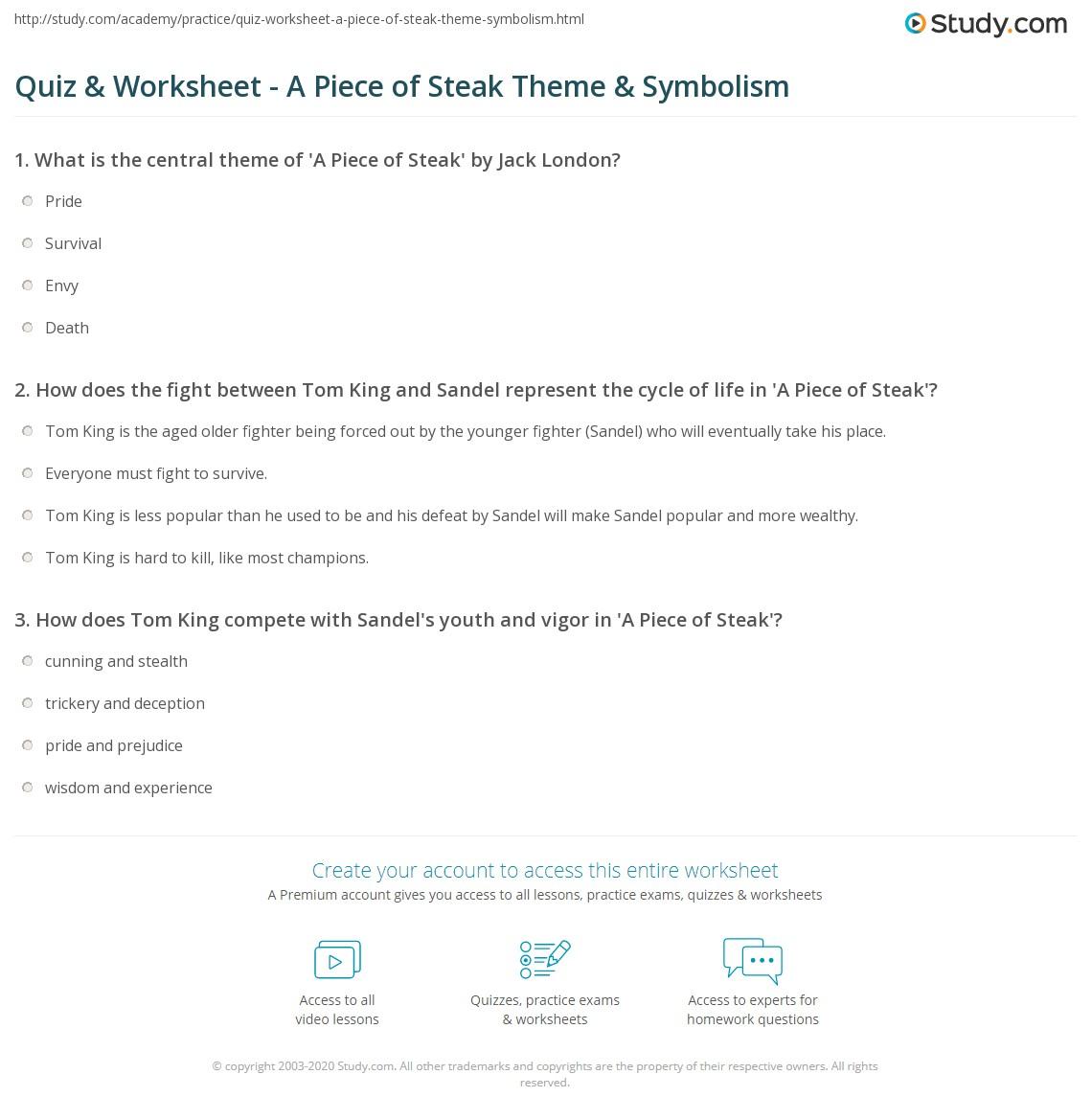 quiz worksheet a piece of steak theme symbolism. Black Bedroom Furniture Sets. Home Design Ideas