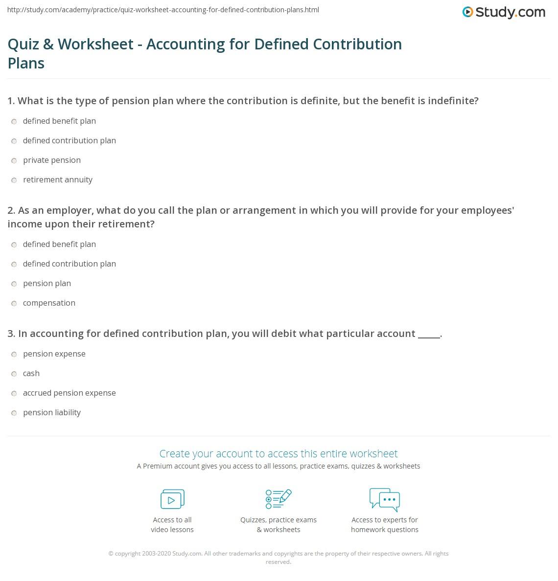 worksheet Pension Worksheet quiz worksheet accounting for defined contribution plans study com print how to account pension worksheet