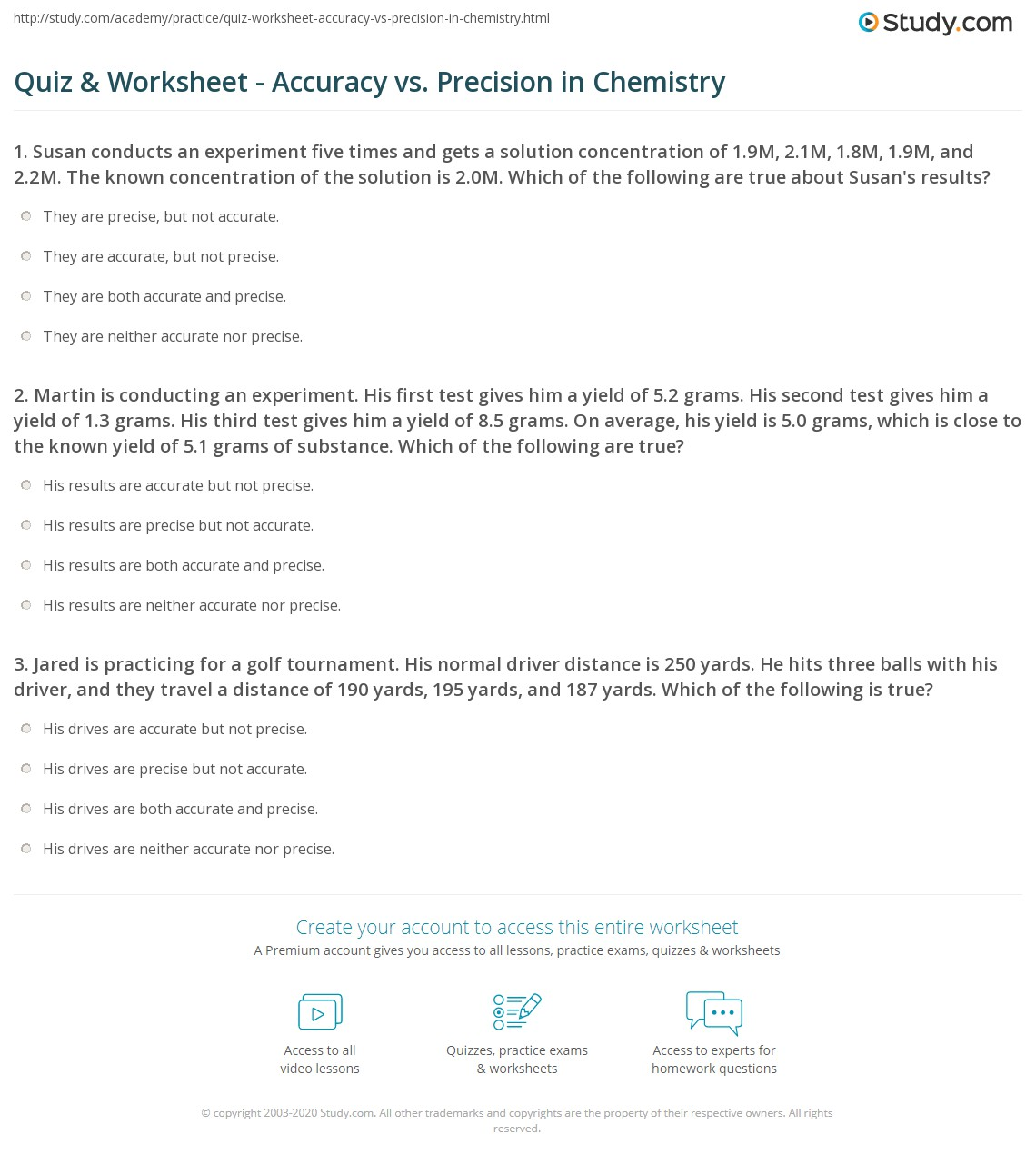 Worksheets Accuracy And Precision Worksheet quiz worksheet accuracy vs precision in chemistry study com 1 martin is conducting an experiment his first test gives him a yield of 5 2 grams second 3 grams
