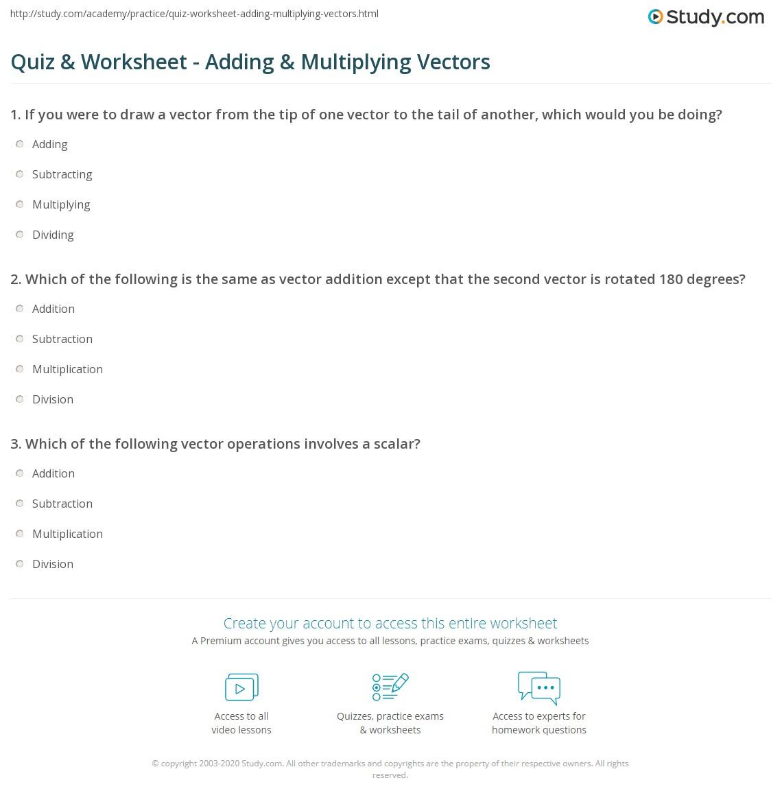 Worksheets Adding Vectors Worksheet quiz worksheet adding multiplying vectors study com print in math addition subtraction division multiplication worksheet