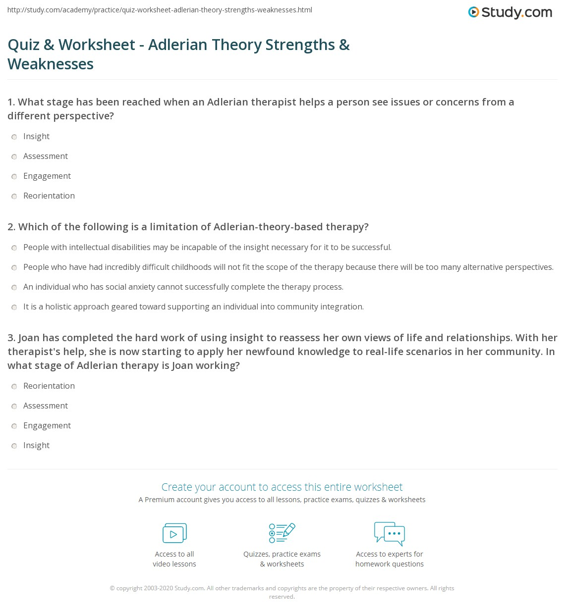 the strengths and weakness of adlerian Adlerian analysis and framework this paper will explore, in detail, the adlerian school of thought on therapy alfred adler, who developed this theory, had very specific ideas dealing with philosophy, human nature, theory of change, and the role counselors should play in the therapeutic process.