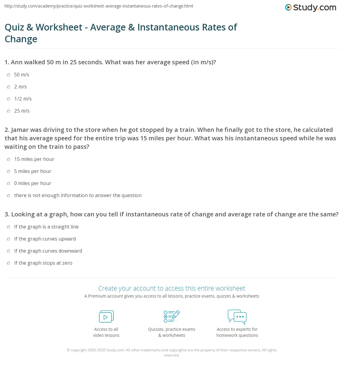 worksheet Instantaneous Rate Of Change Worksheet quiz worksheet average instantaneous rates of change study com 1 jamar was driving to the store when he got stopped by a train finally calculated that his avera