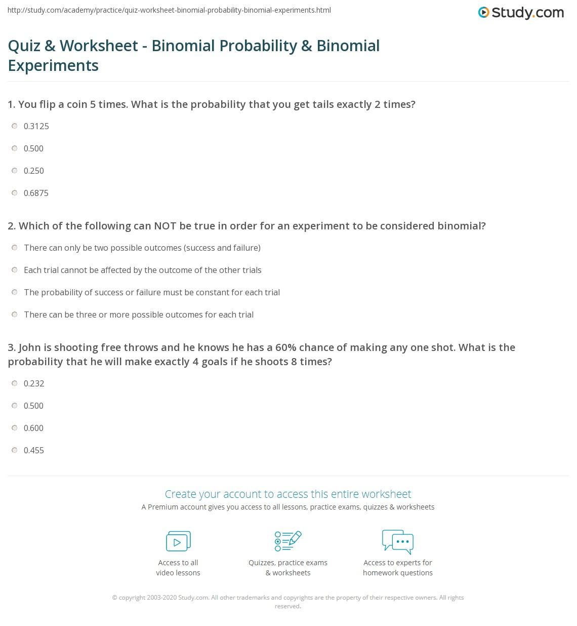 quiz worksheet binomial probability binomial experiments. Black Bedroom Furniture Sets. Home Design Ideas