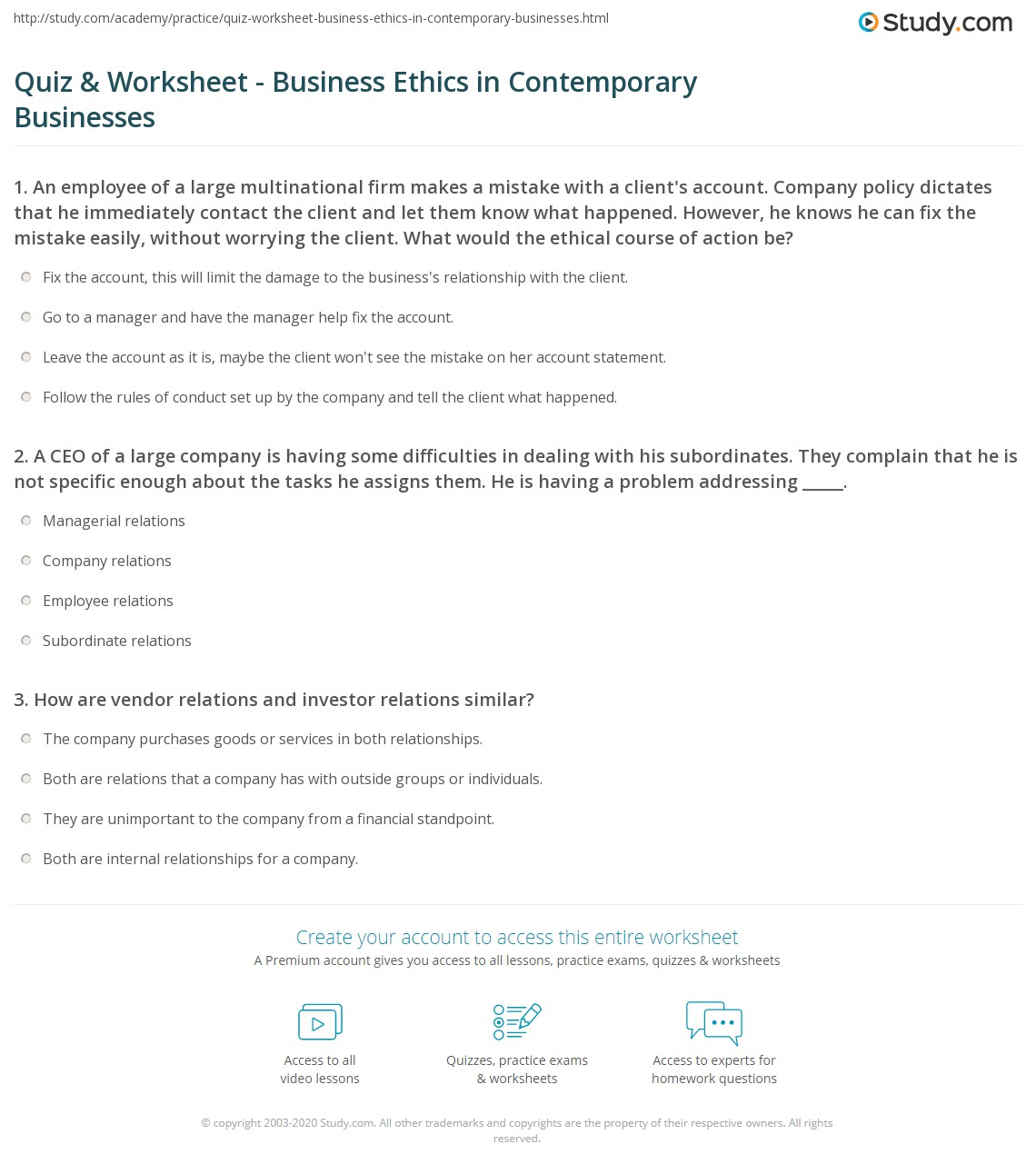 quiz worksheet business ethics in contemporary businesses 1 a ceo of a large company is having some difficulties in dealing his subordinates they have complained to him that he is not specific enough about