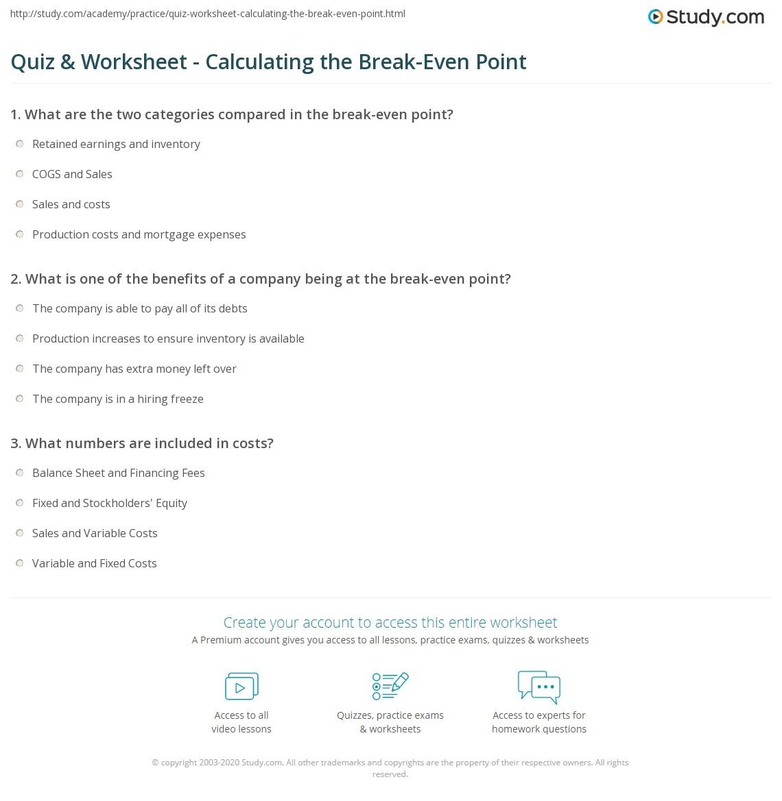 quiz worksheet calculating the break even point. Black Bedroom Furniture Sets. Home Design Ideas