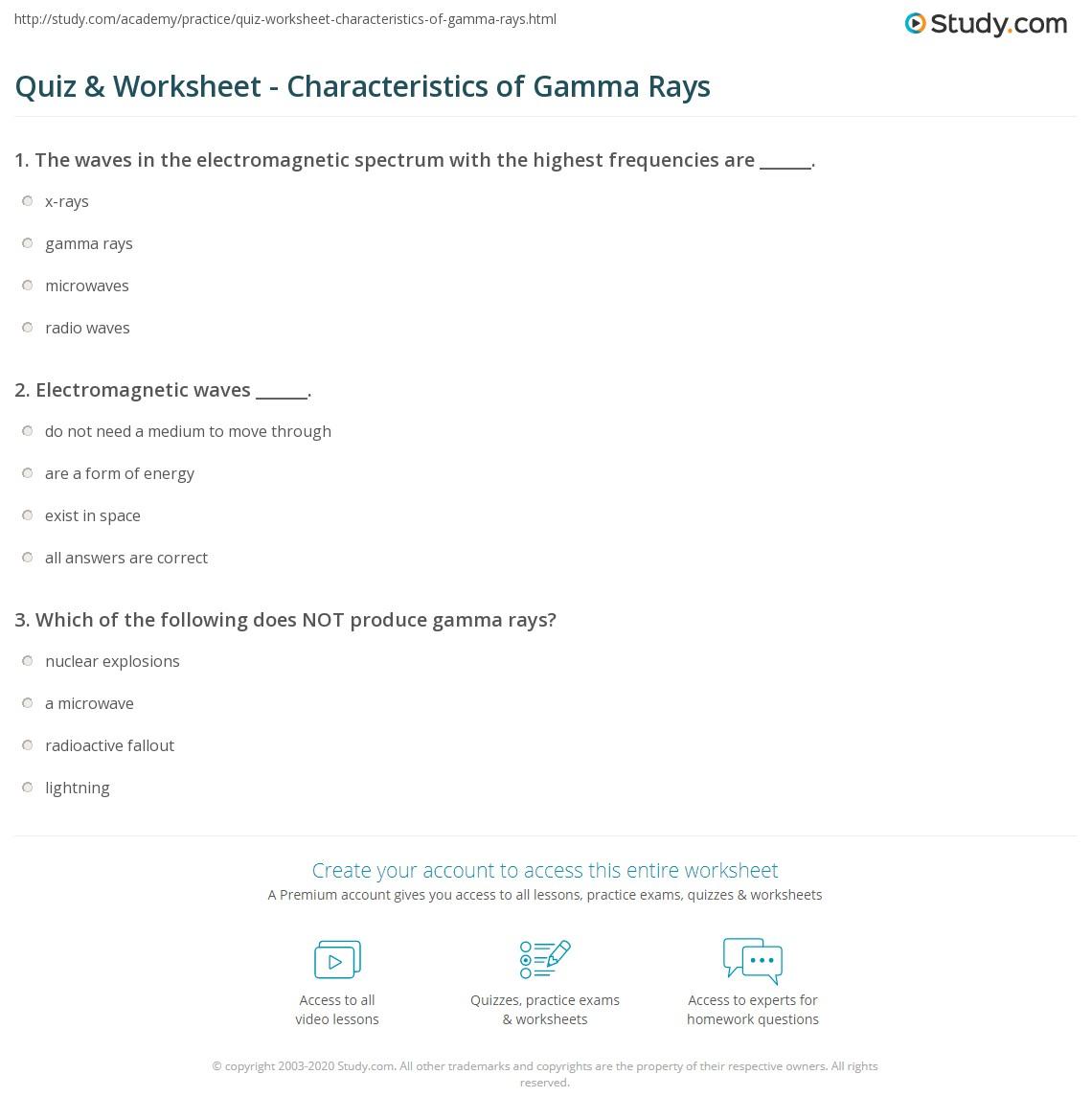 Quiz Worksheet Characteristics Of Gamma Rays Study
