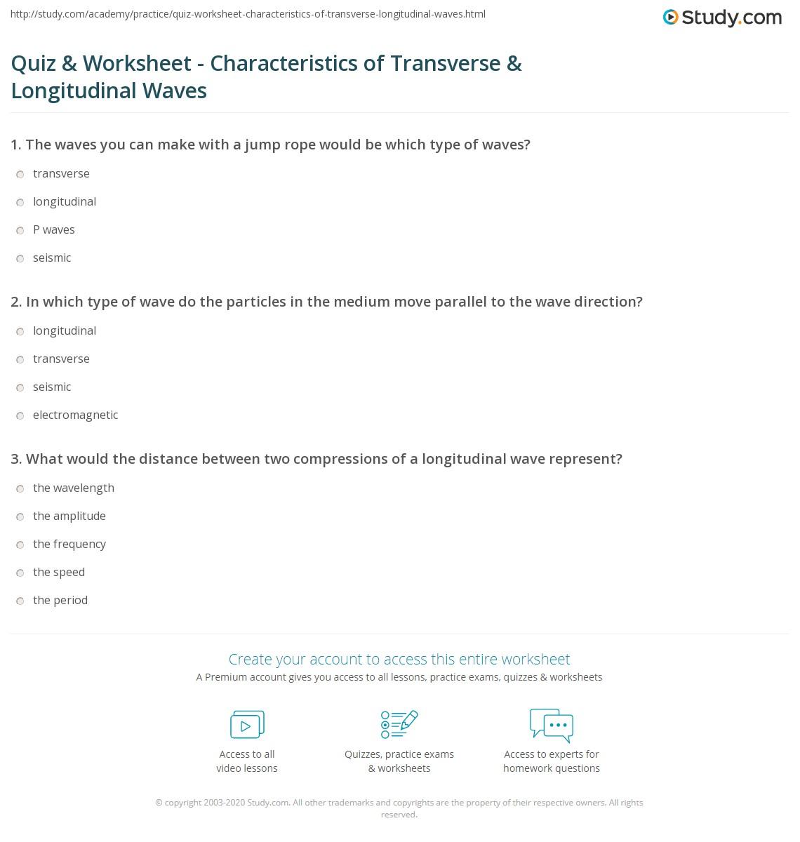 Quiz Worksheet Characteristics of Transverse Longitudinal – Wave Characteristics Worksheet