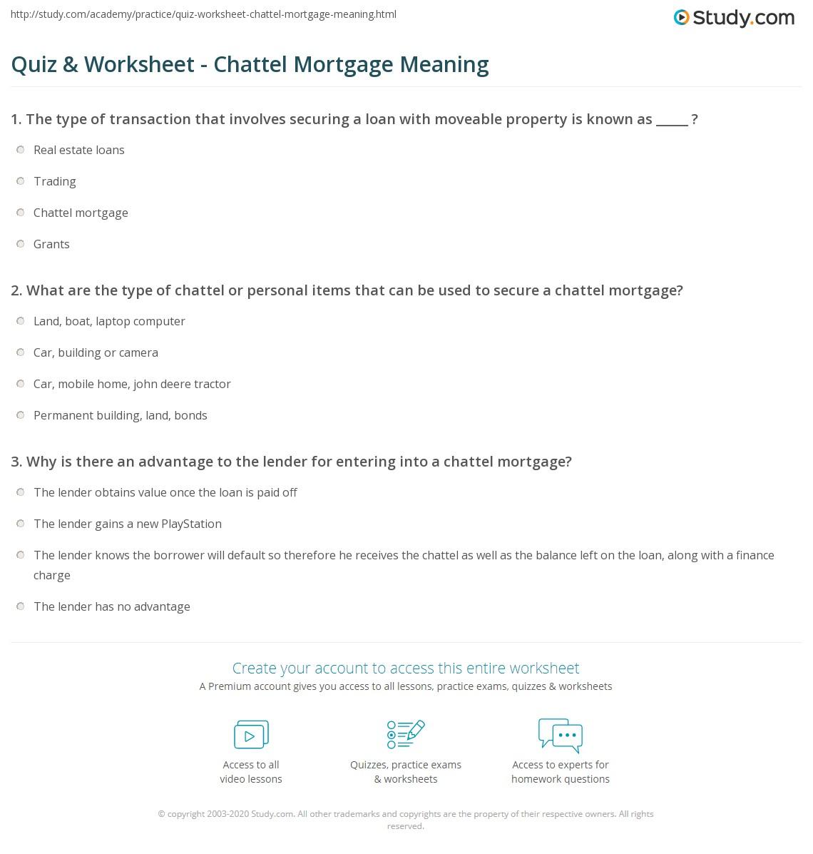 Quiz Worksheet Chattel Mortgage Meaning – Mortgage Worksheet