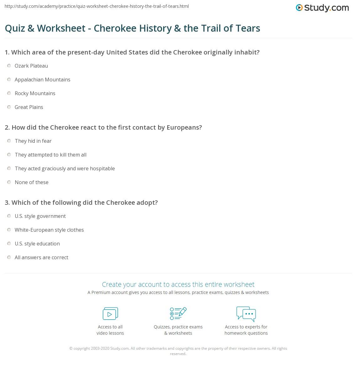 Quiz Worksheet Cherokee History The Trail Of Tears Study