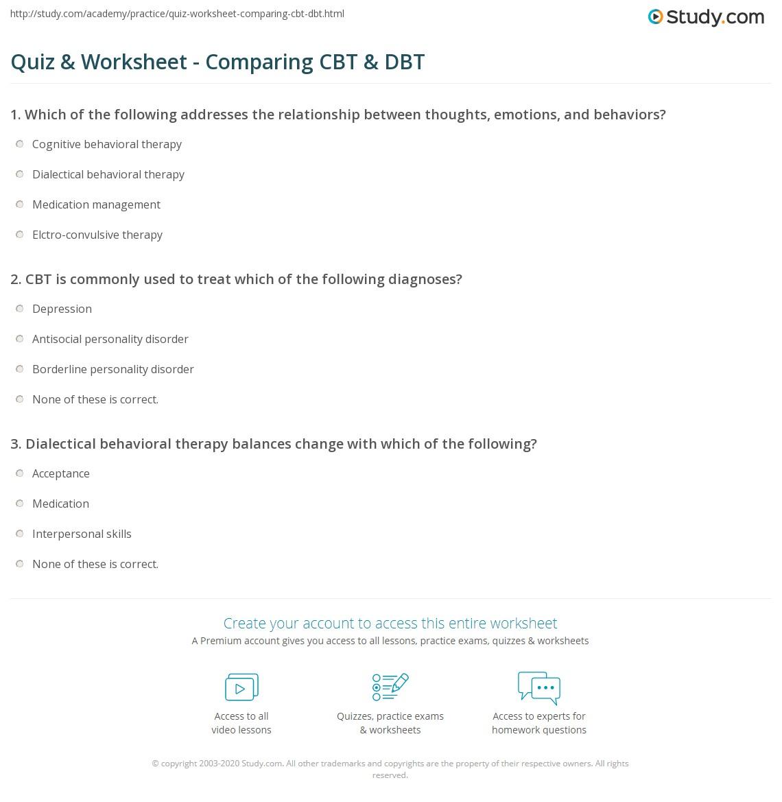 Worksheets Dialectical Behavioral Therapy Worksheets quiz worksheet comparing cbt dbt study com treatment worksheet