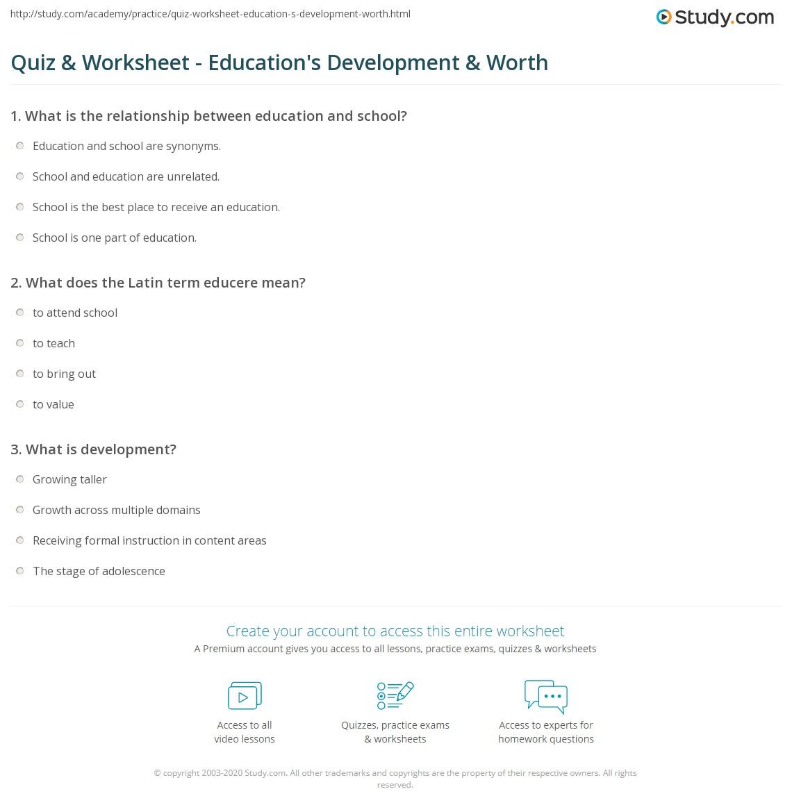 Quiz & Worksheet - Education's Development & Worth   Study com