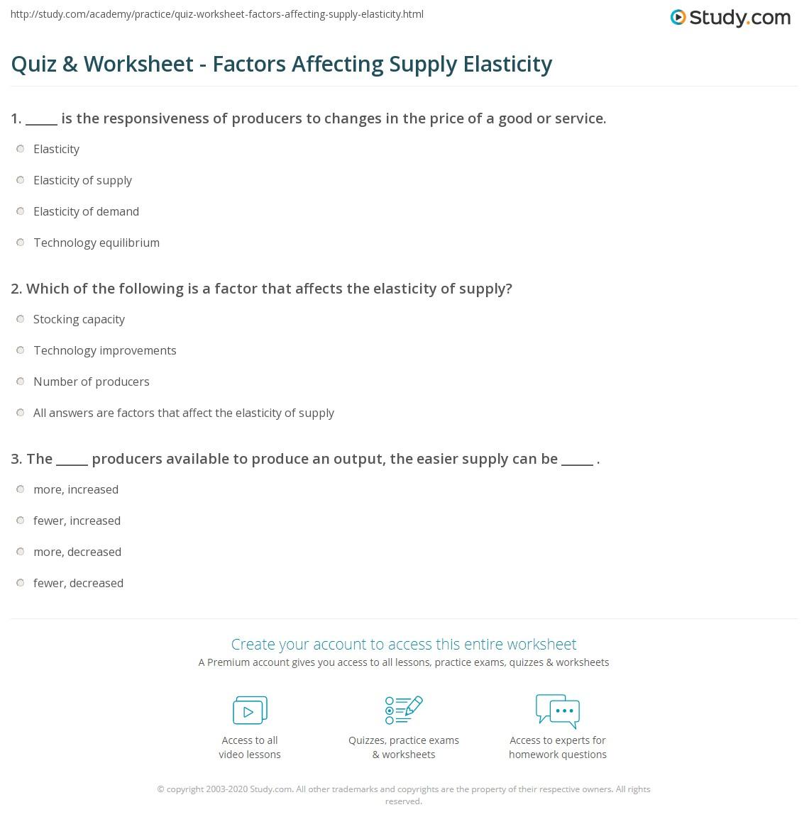 quiz worksheet factors affecting supply elasticity. Black Bedroom Furniture Sets. Home Design Ideas