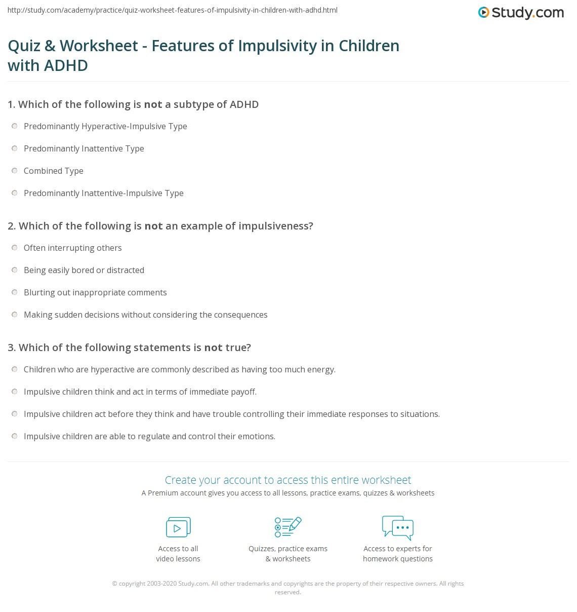 Quiz Worksheet Features Of Impulsivity In Children With Adhd