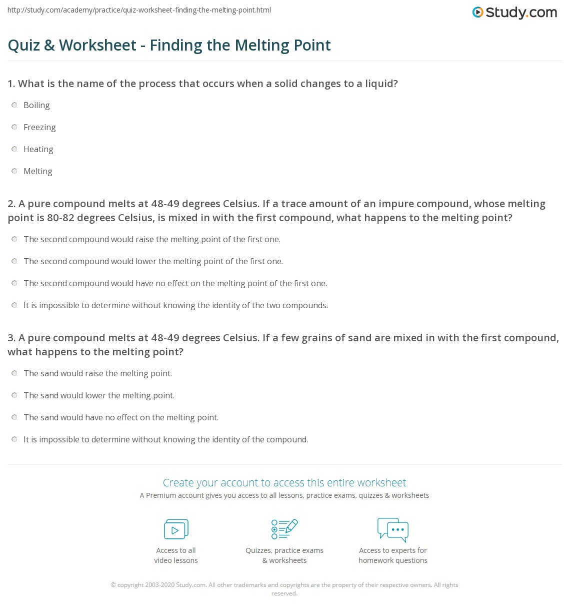 Quiz worksheet finding the melting point study if a trace amount of an impure compound whose melting point is 80 82 degrees celsius is mixed in with the first compound gamestrikefo Gallery