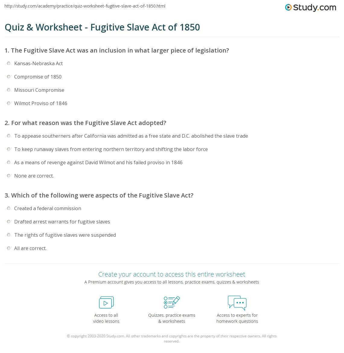 Quiz Worksheet Fugitive Slave Act Of 1850 Study Com