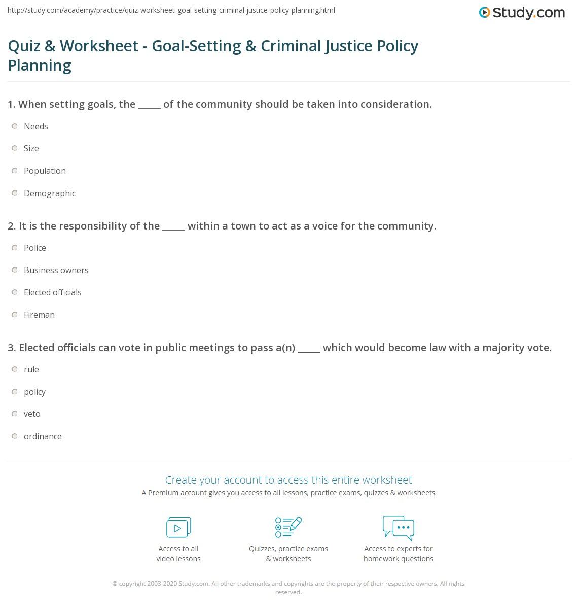 Quiz worksheet goal setting criminal justice policy planning print goal setting in criminal justice policy planning purpose steps worksheet xflitez Images