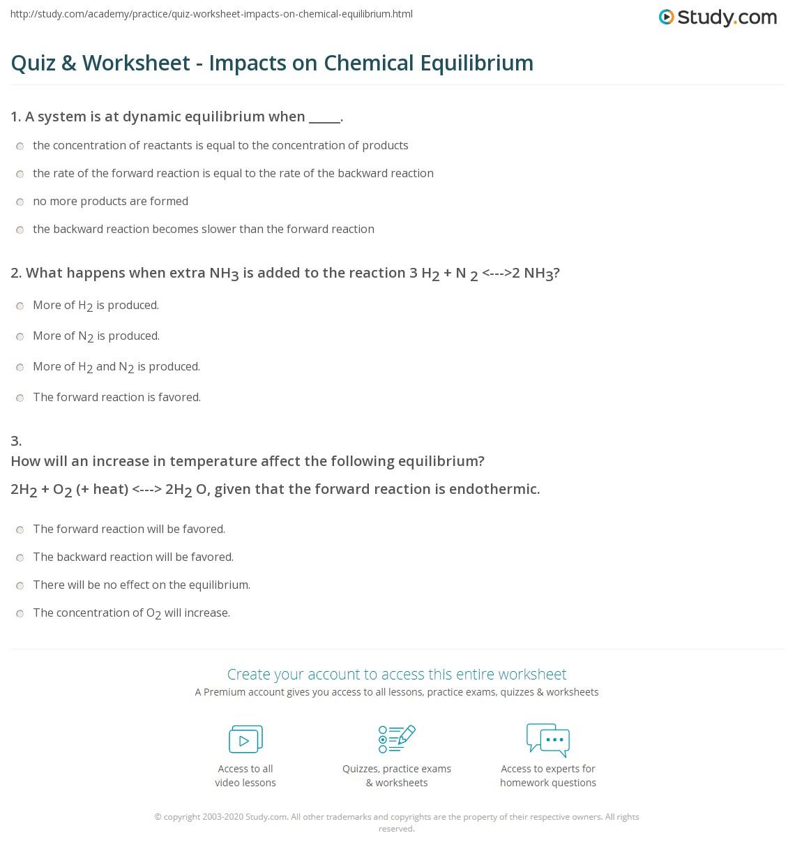 Worksheets Chemical Equilibrium Worksheet quiz worksheet impacts on chemical equilibrium study com print factors that affect worksheet