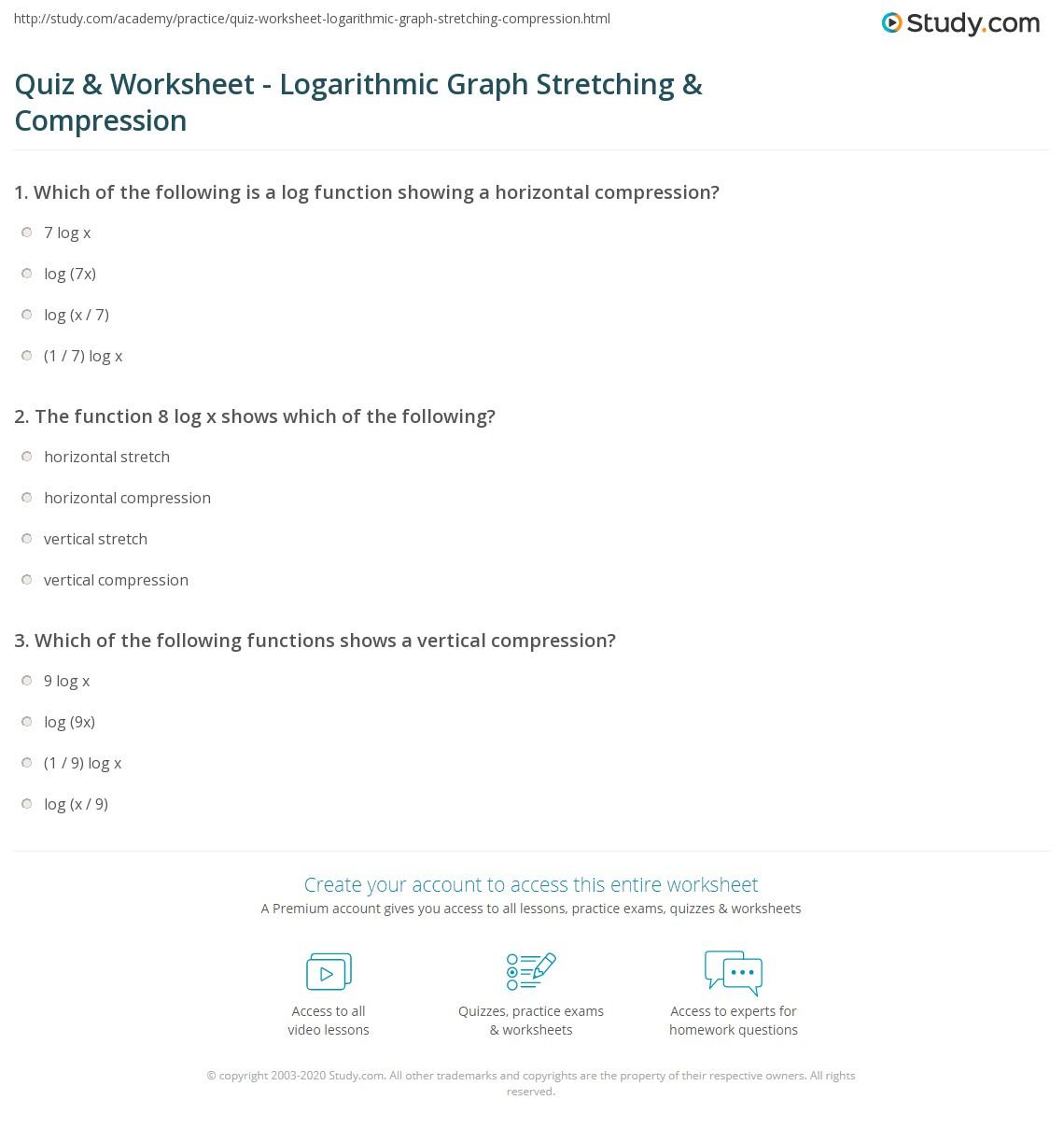 Quiz Worksheet Logarithmic Graph Stretching Compression – Graphing Logarithmic Functions Worksheet