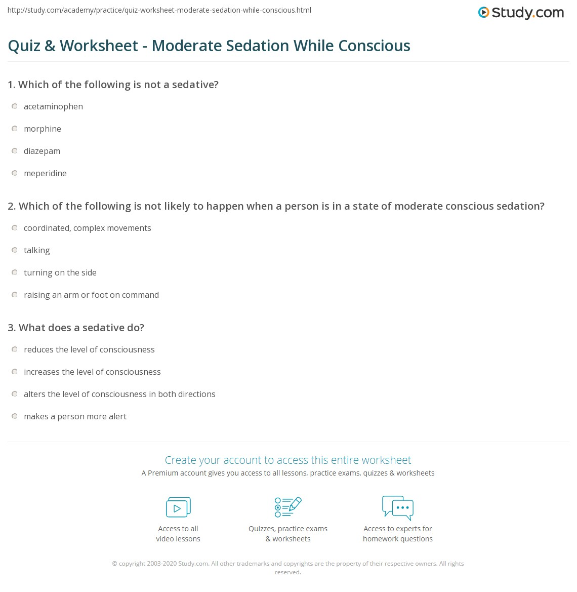 Quiz Worksheet Moderate Sedation While Conscious Study