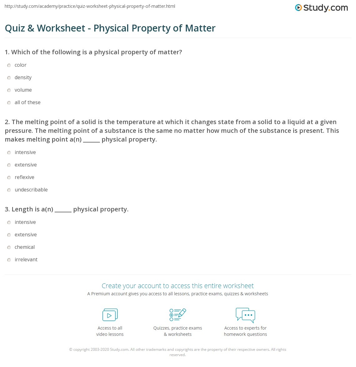 Worksheets Properties Of Matter Worksheet quiz worksheet physical property of matter study com 1 the melting point a solid is temperature at which it changes state from to liquid given pressure point