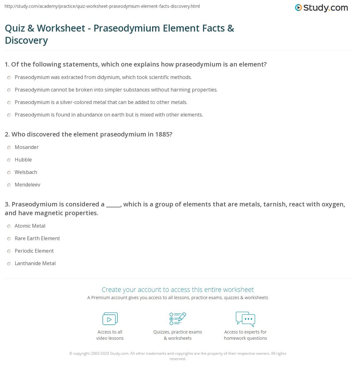 Quiz worksheet praseodymium element facts discovery study who discovered the element praseodymium in 1885 urtaz Choice Image
