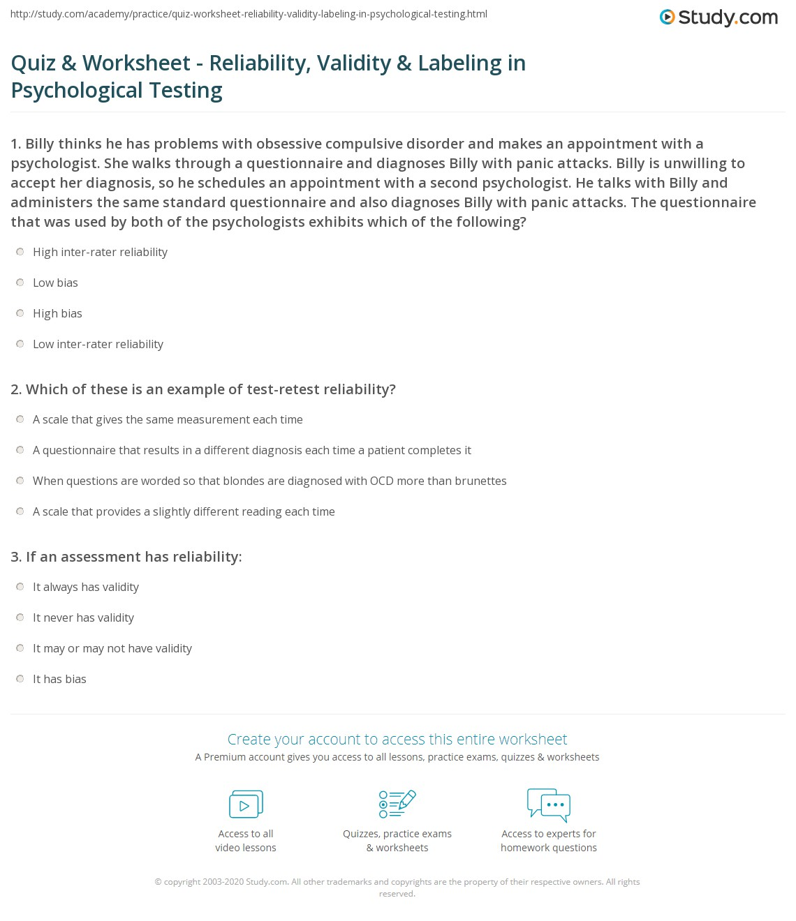 psych 655 validity or reliability worksheet Test validity and reliability whenever a test or other measuring device psych central's virtual validity refers to the degree in which our test or other.
