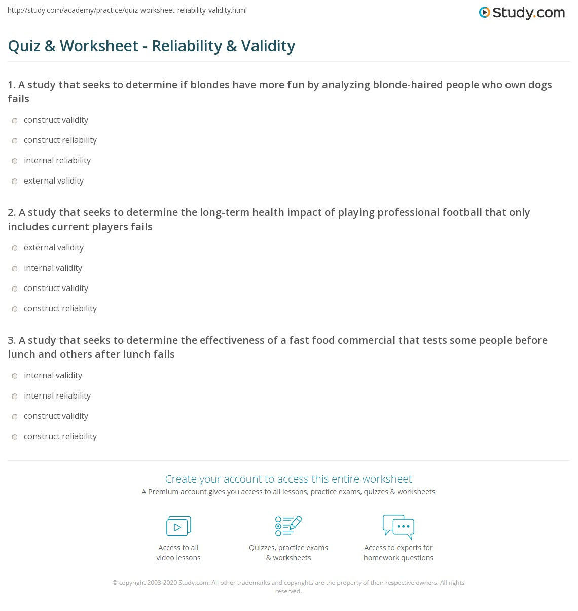validity and reliability worksheet Psych 655 week 2 individual assignment validity and reliability worksheet resources: reliability and validity worksheet a valid instrument is one that measures what it says it measures.