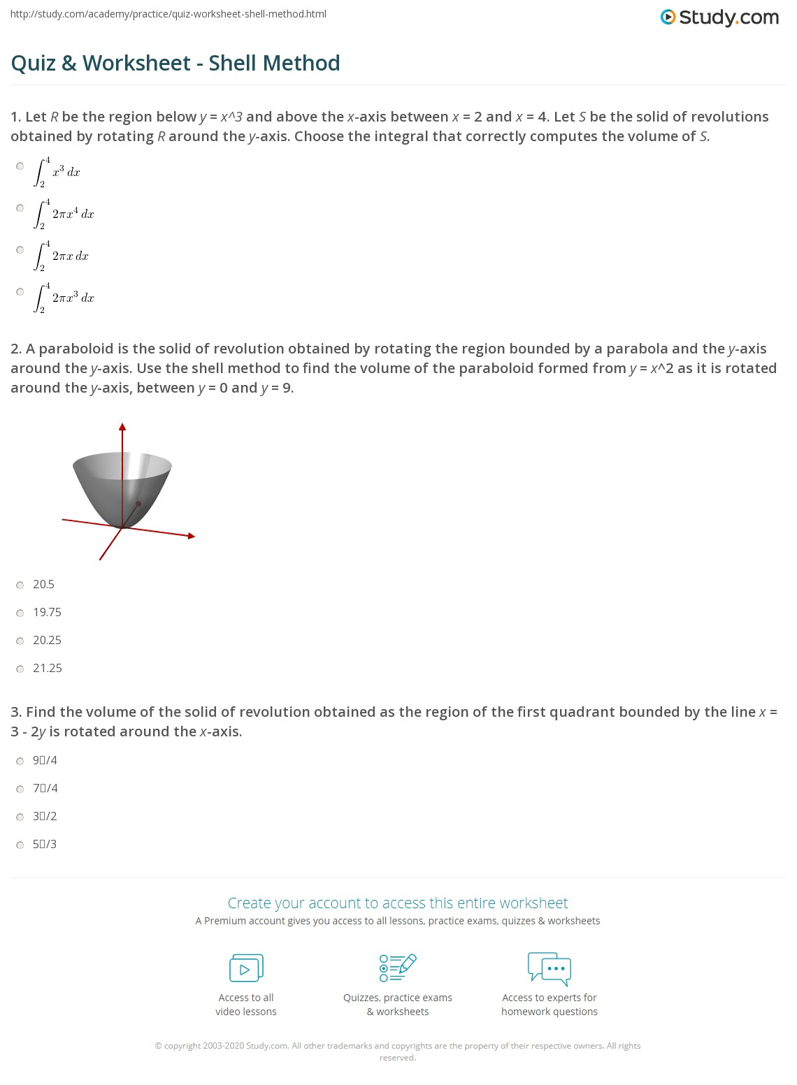 Quiz worksheet shell method study a paraboloid is the solid of revolution obtained by rotating the region bounded by a parabola and the y axis around the y axis use the shell method to find publicscrutiny Choice Image