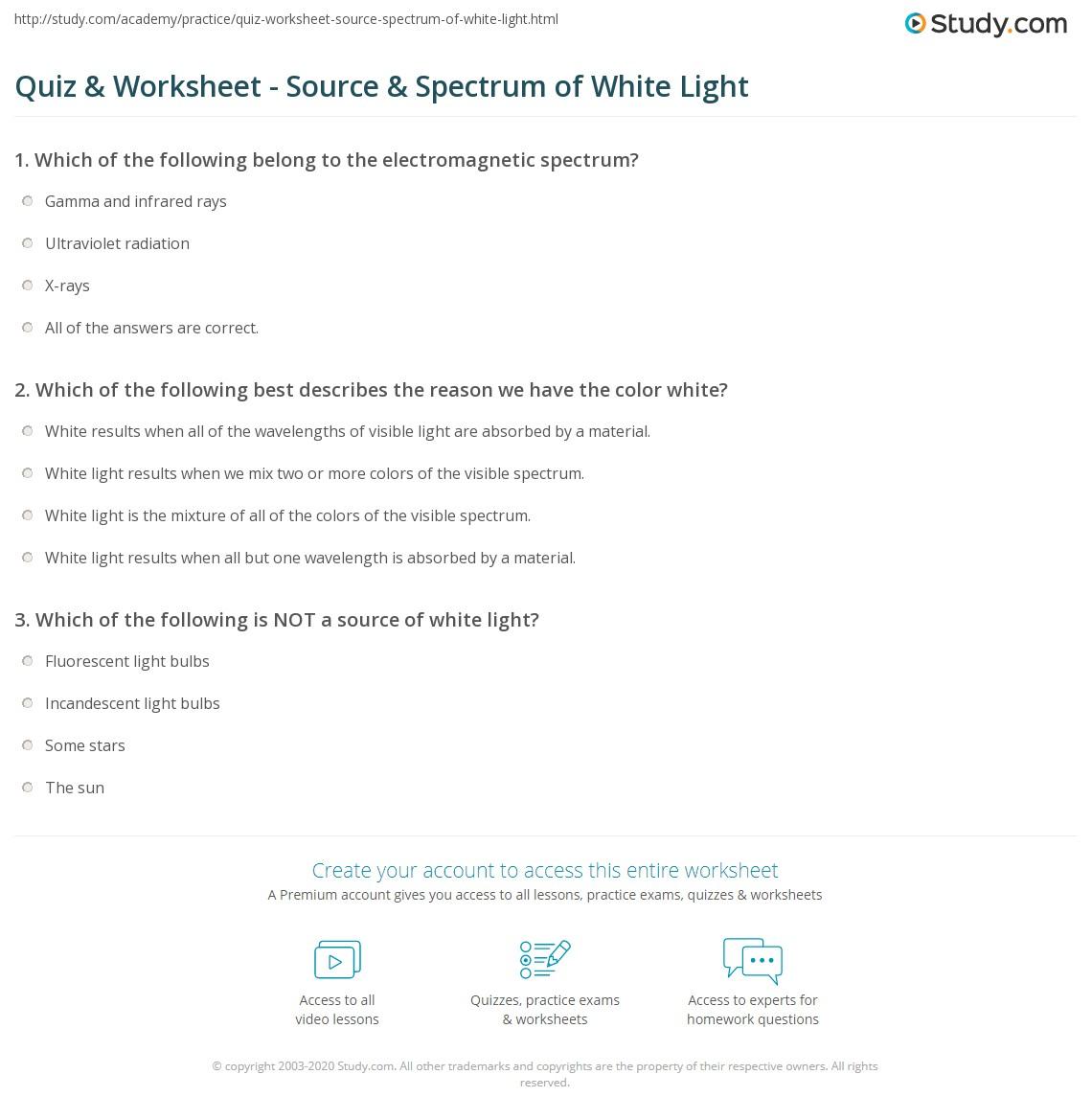 quiz worksheet source spectrum of white light. Black Bedroom Furniture Sets. Home Design Ideas