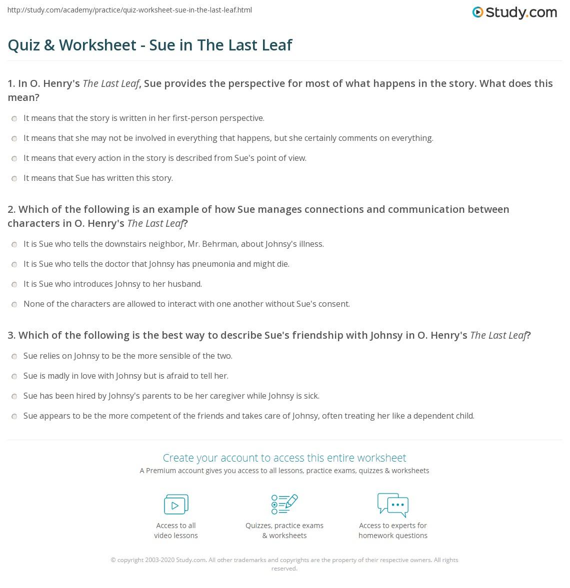 quiz worksheet sue in the last leaf. Black Bedroom Furniture Sets. Home Design Ideas