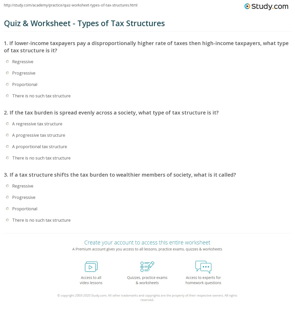 Quiz worksheet types of tax structures study if the tax burden is spread evenly across a society what type of tax structure is it xflitez Images