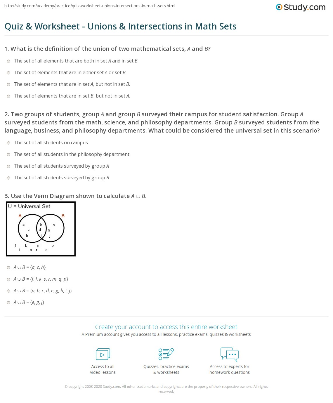 Quiz worksheet unions intersections in math sets study 1 two groups of students group a and group b surveyed their campus for student satisfaction group a surveyed students from the math science pooptronica