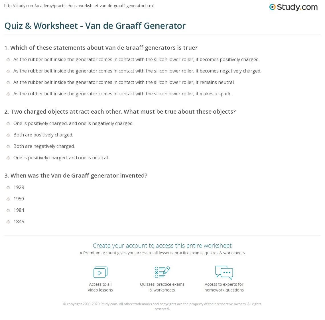 Quiz Amp Worksheet Van De Graaff Generator Study Com
