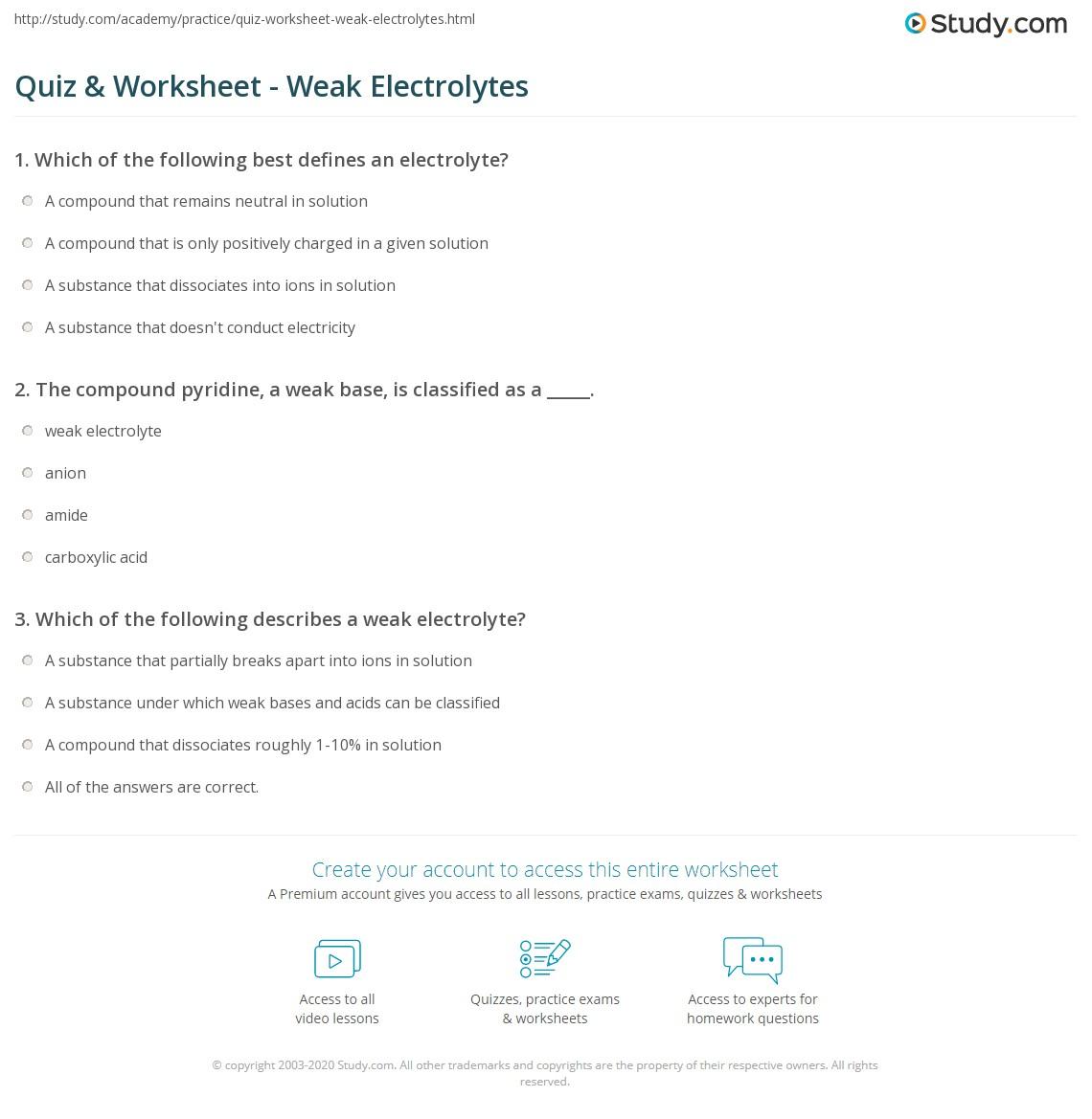 quiz worksheet weak electrolytes. Black Bedroom Furniture Sets. Home Design Ideas