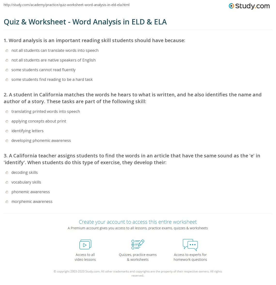 Quiz worksheet word analysis in eld ela study 1 a student in california matches the words he hears to what is written and he also identifies the name and author of a story these tasks are part of the ibookread