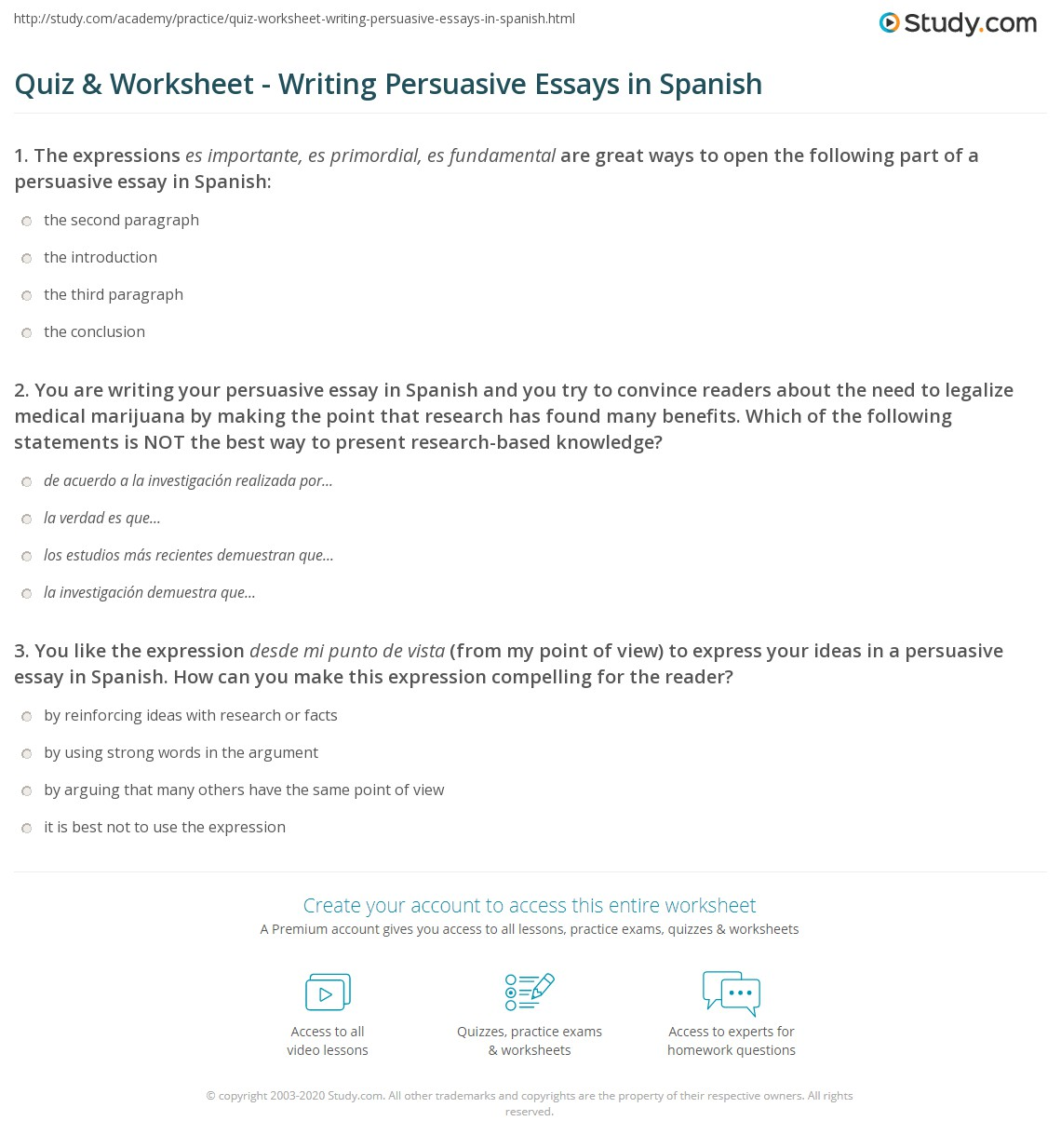 English Short Essays You Are Writing Your Persuasive Essay In Spanish And You Try To Convince  Readers About The Need To Legalize Medical Marijuana By Making The Point  That  Sample English Essay also Old English Essay Quiz  Worksheet  Writing Persuasive Essays In Spanish  Studycom Health Essay Writing