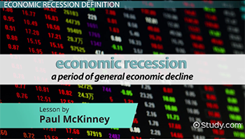 what is economic recession definition causes effects video cause and effect of economic recessions