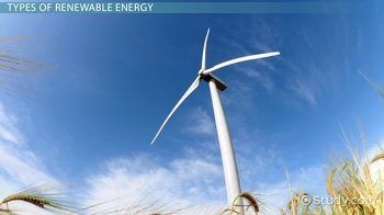 What Is a Renewable Energy Source? - Definition & Example