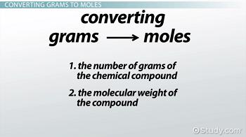 How to Convert Grams to Moles - Video & Lesson Transcript
