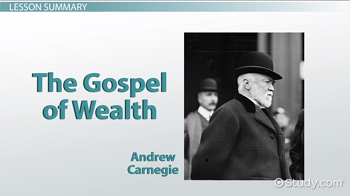 Gospel of Wealth: Definition & Summary - Video & Lesson