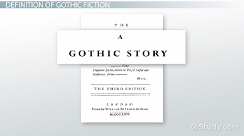 Gothic Fiction: Definition, Characteristics & Authors