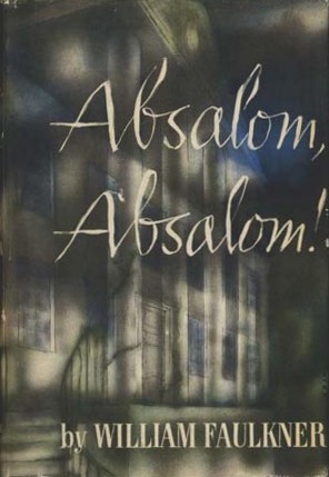 This is the first edition cover of Absalom, Absalom!