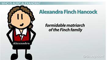 Aunt Alexandra in To Kill a Mockingbird: Character Analysis