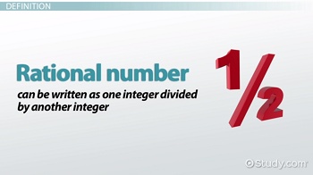 What are Rational Numbers? - Definition & Examples - Video