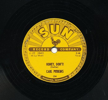 A picture of a copy of Perkins Honey Dont recorded on the Sun label