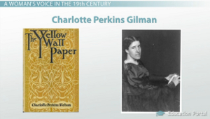 Charlotte Perkins Gilmans The Yellow Wallpaper Summary  A Womans Voice In The Th Century The Yellow Wallpaper